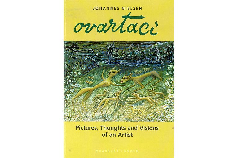 Ovartaci – Pictures, Thoughts and Visions of an Artist